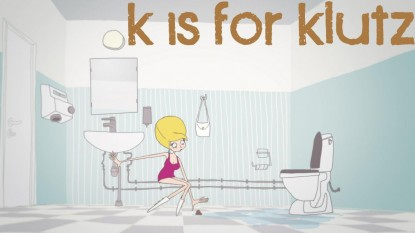 K is for Klutz