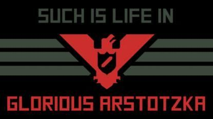 Glory to Arstotzka!