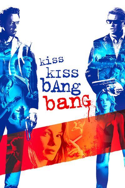 Поцелуй навылет (Kiss, kiss, bang, bang)